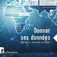 (Français) Les données numériques au cœur de nouveaux conflits géopolitiques
