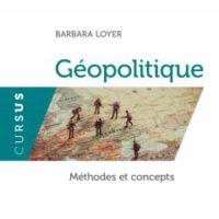 Parution : Géopolitique, méthodes et concepts