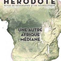 Nouveau numéro de la revue Hérodote (n°179) : Une autre Afrique Médiane